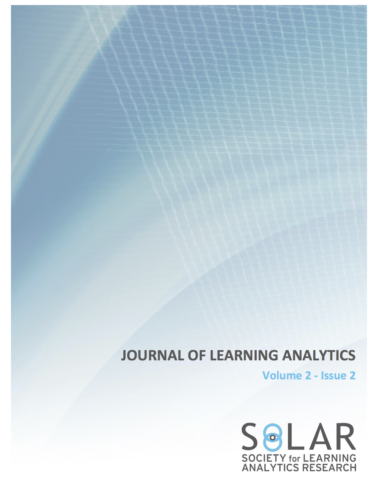 View Vol. 1 No. 2 (2014): Selected and Extended Papers from the Third International Conference on Learning Analytics & Knowledge