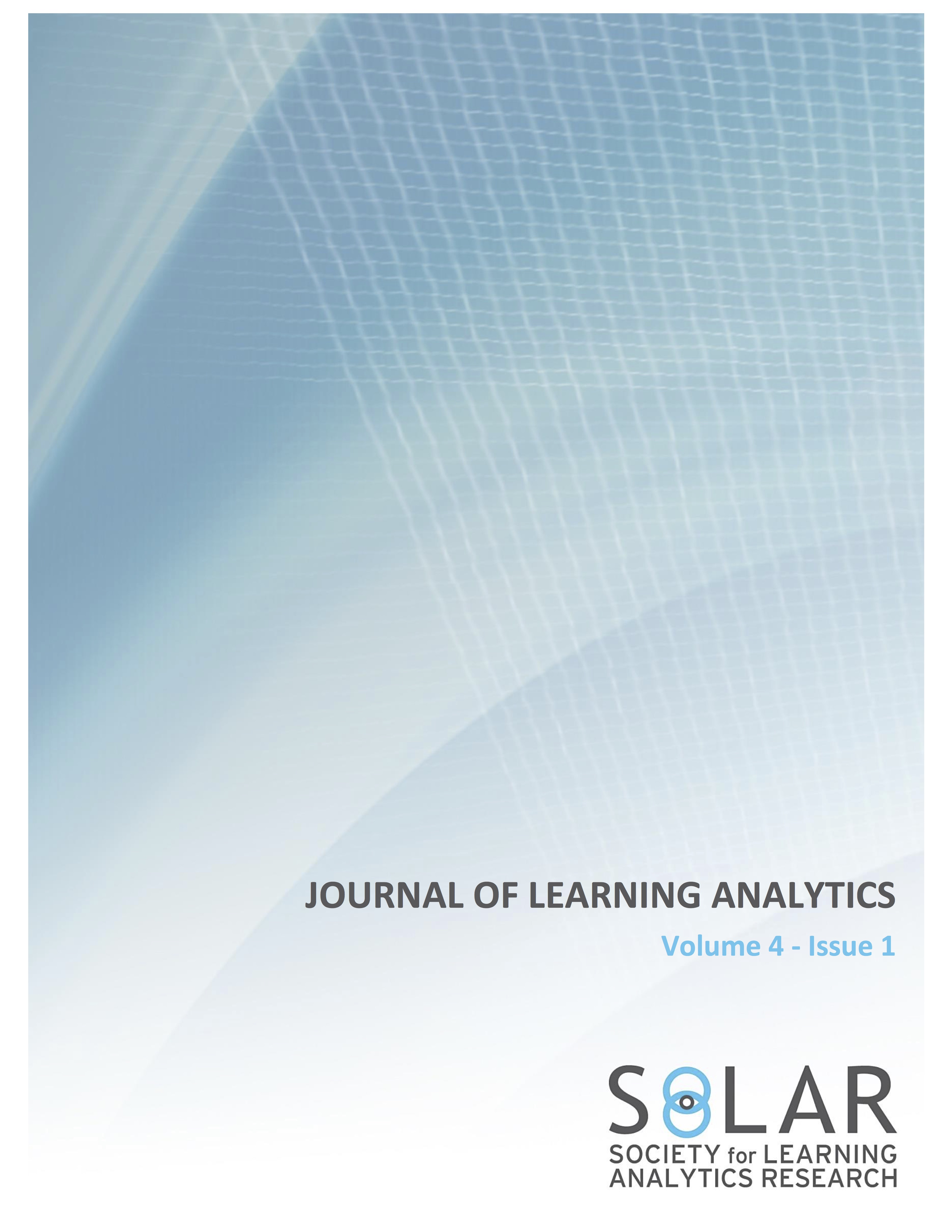 View Vol. 4 No. 1 (2017): Selected and Extended Papers from the Sixth International Conference on Learning Analytics & Knowledge